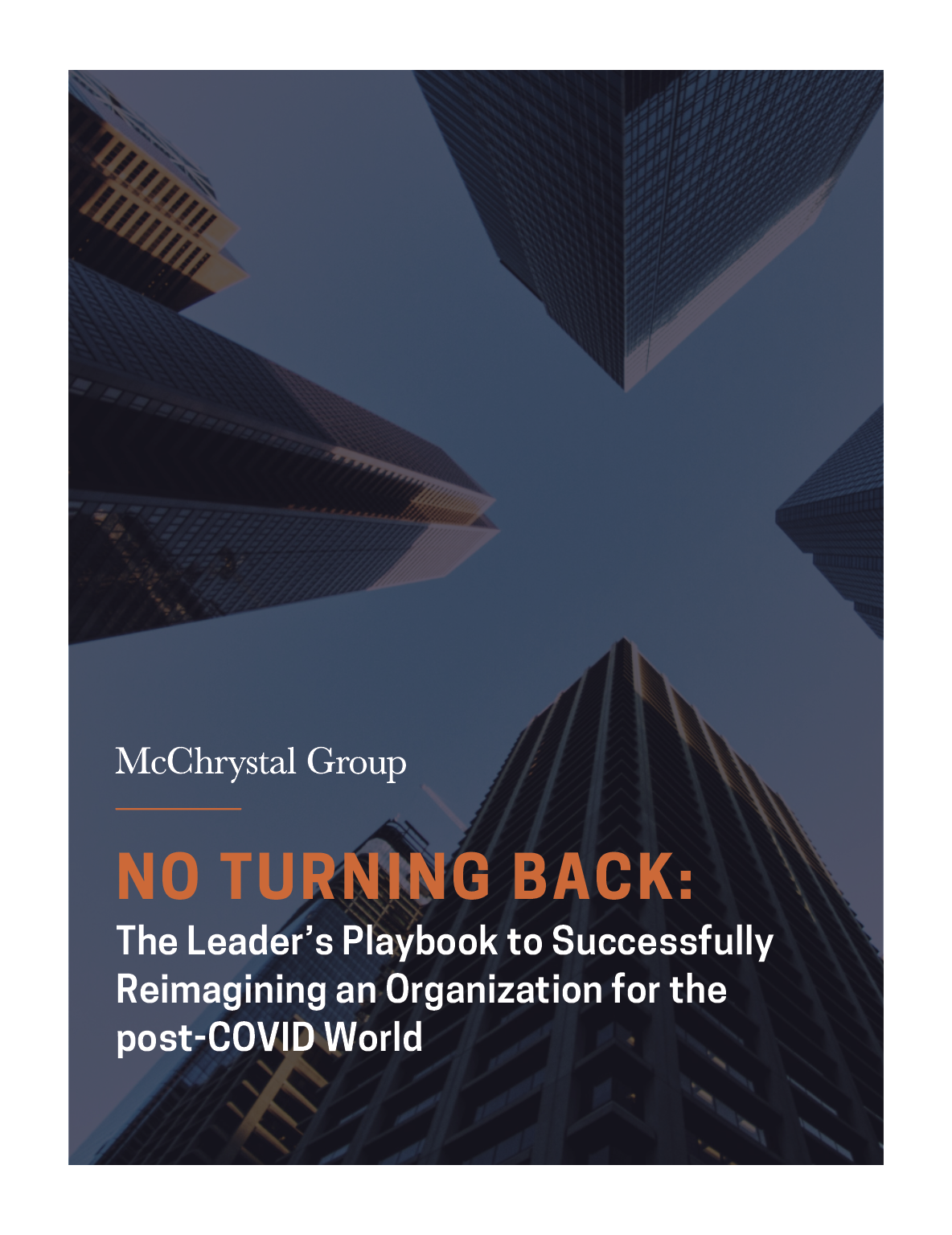 Preview of No Turning Back: The Leader's Playbook to Successfully Reimagining an Organization for the post-COVID World